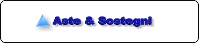 Aste & Sostegni