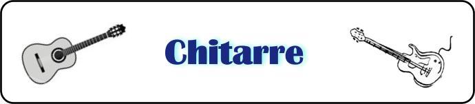 CHITARRE
