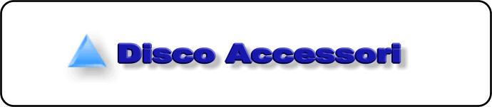 Disco Accessori