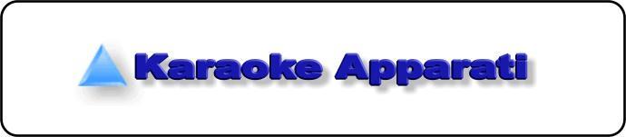 Karaoke Apparati