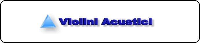 Violini Acustici
